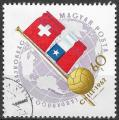 HONGRIE - 1962 - Yt n° 1507 - Ob - Coupe du monde football Chili ; Suisse Chili